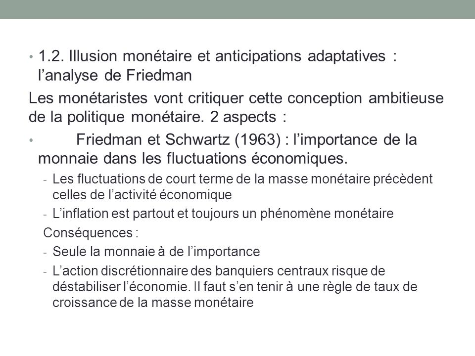 1.2. Illusion monétaire et anticipations adaptatives : l'analyse de Friedman