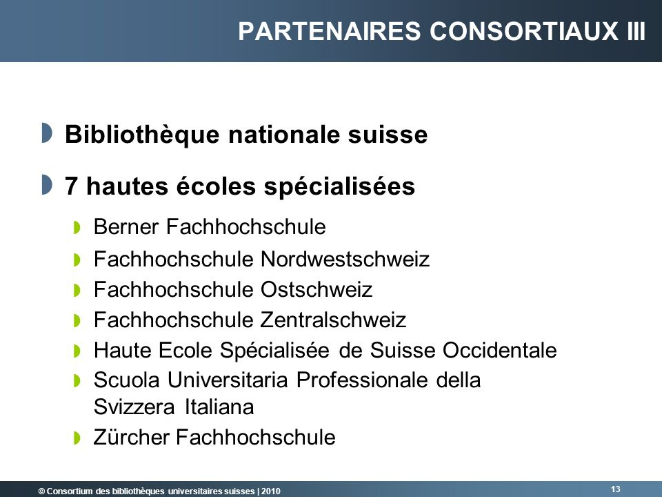 Partenaires consortiaux III