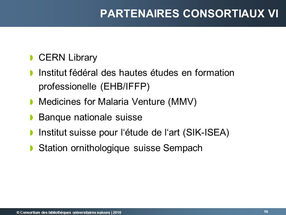 Partenaires consortiaux VI