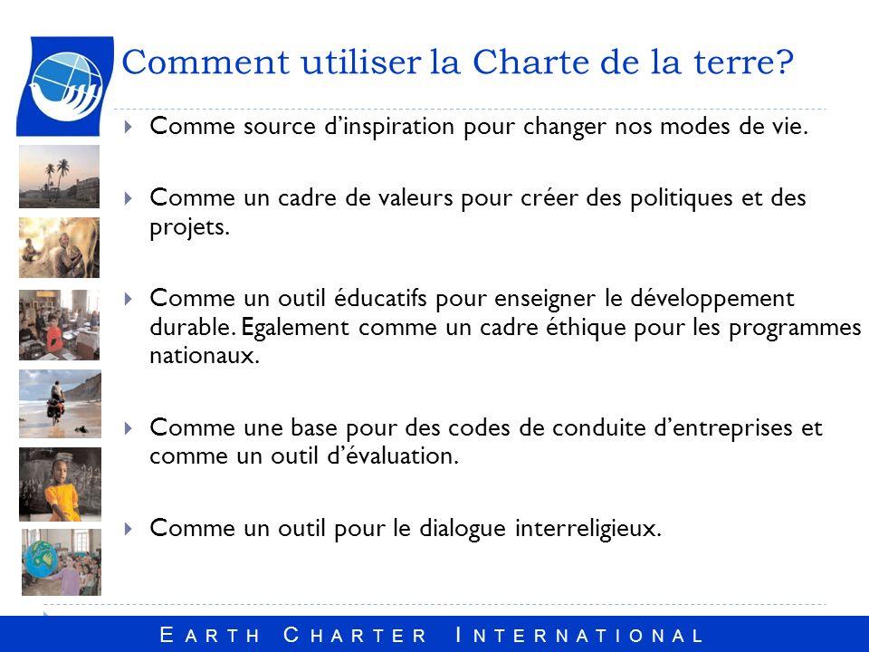 Comment utiliser la Charte de la terre