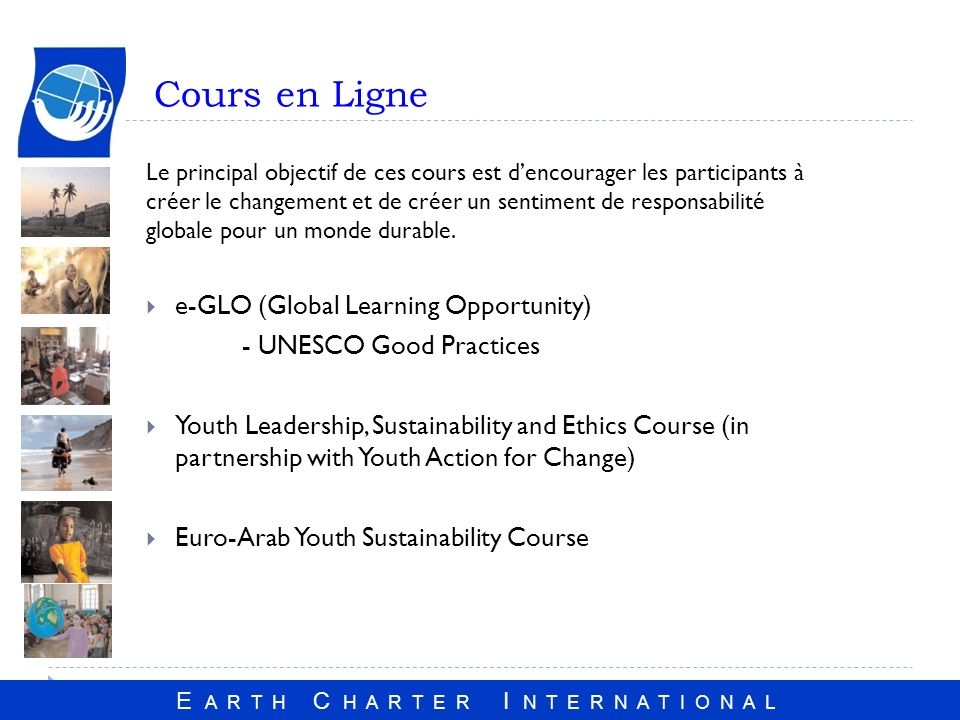 Cours en Ligne e-GLO (Global Learning Opportunity)