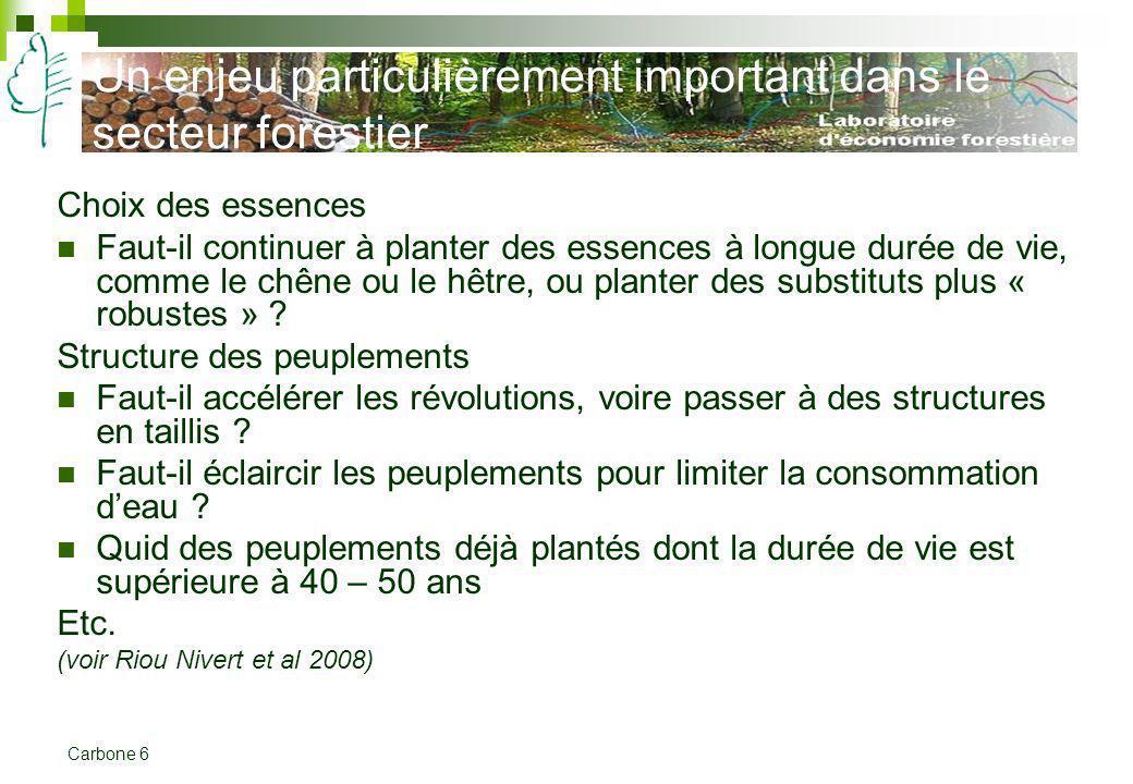 Un enjeu particulièrement important dans le secteur forestier