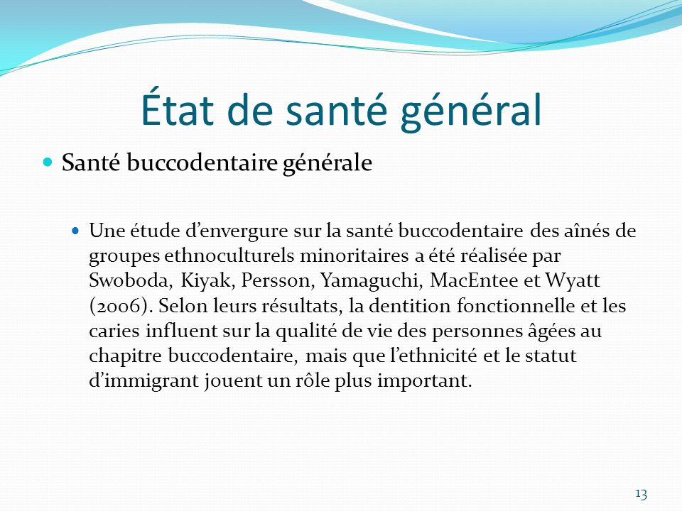 État de santé général Santé buccodentaire générale