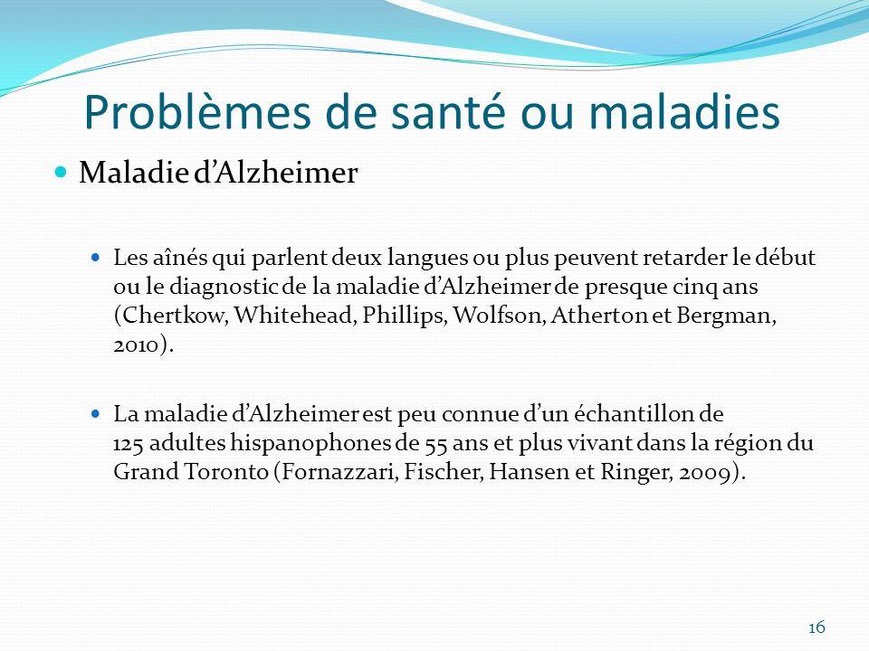 Problèmes de santé ou maladies