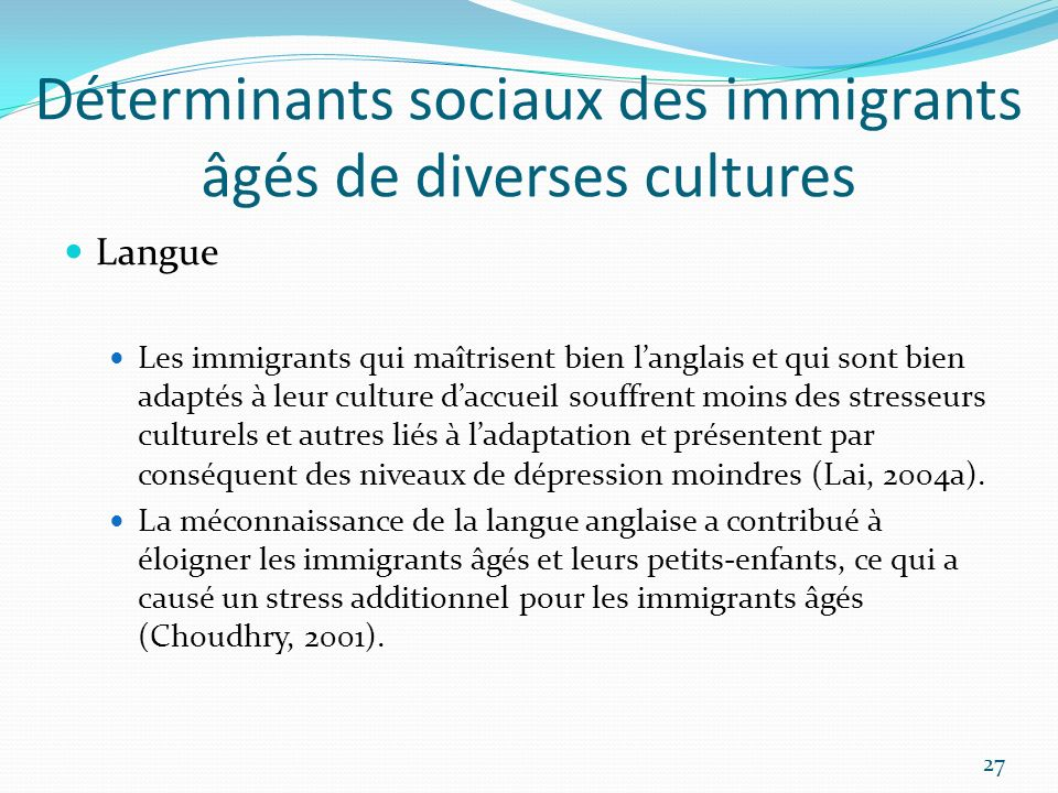 Déterminants sociaux des immigrants âgés de diverses cultures