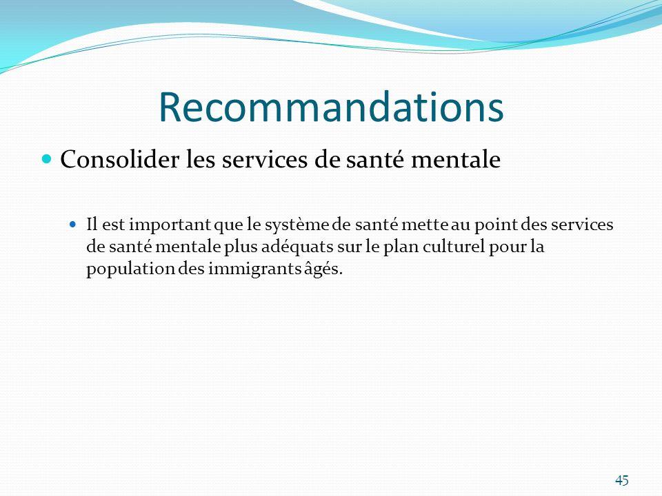 Recommandations Consolider les services de santé mentale