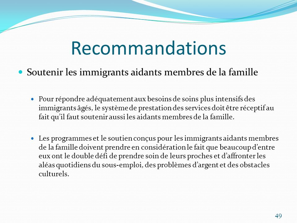 Recommandations Soutenir les immigrants aidants membres de la famille