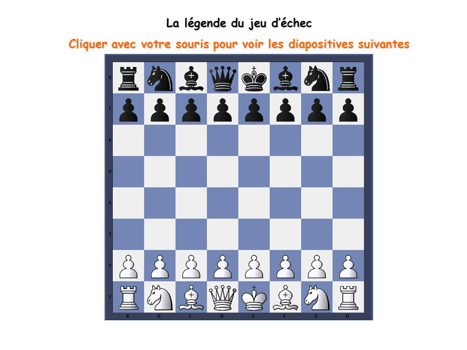 La légende du jeu d'échec