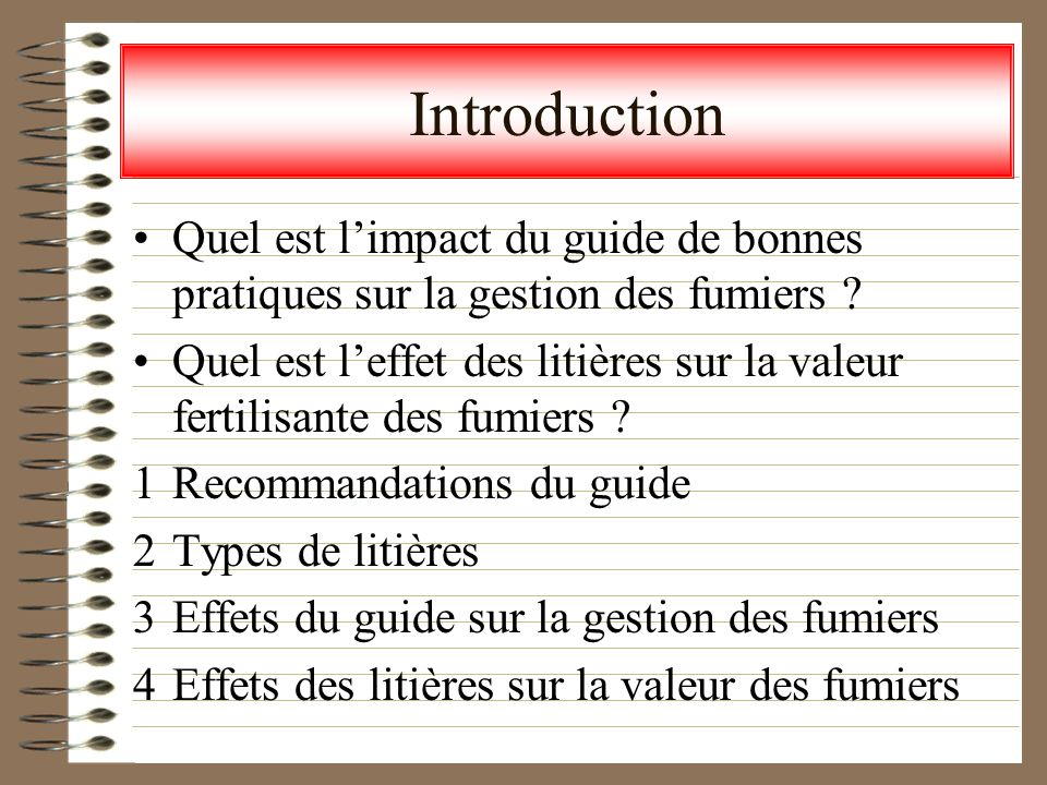 Introduction Quel est l'impact du guide de bonnes pratiques sur la gestion des fumiers