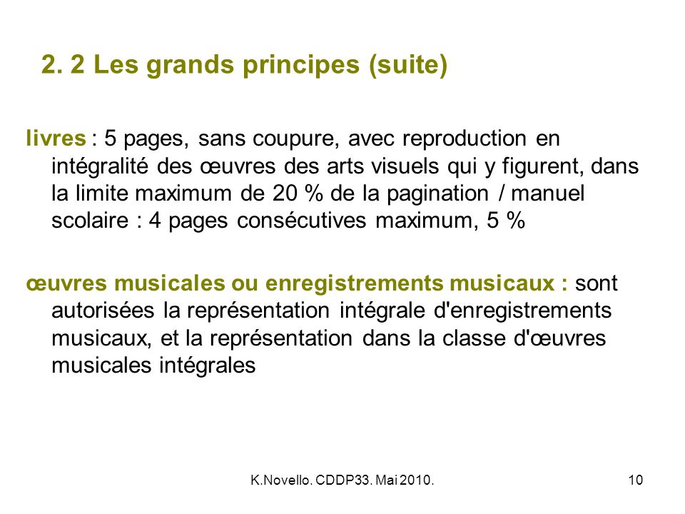 2. 2 Les grands principes (suite)