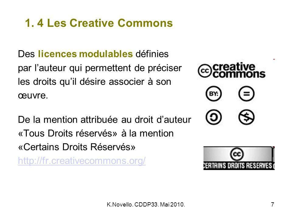 1. 4 Les Creative Commons Des licences modulables définies