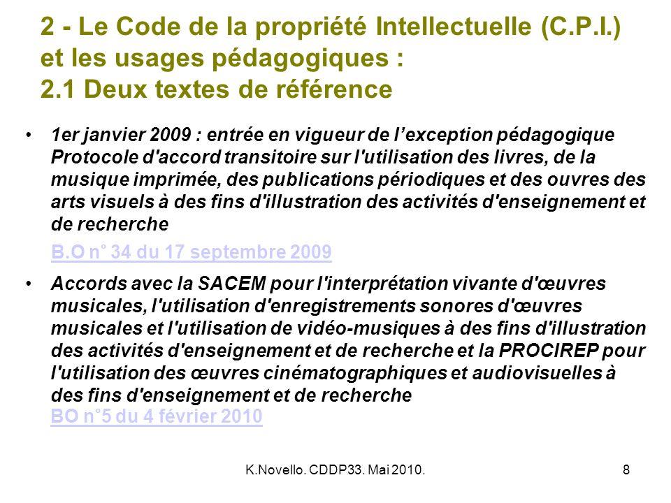 2 - Le Code de la propriété Intellectuelle (C. P. I