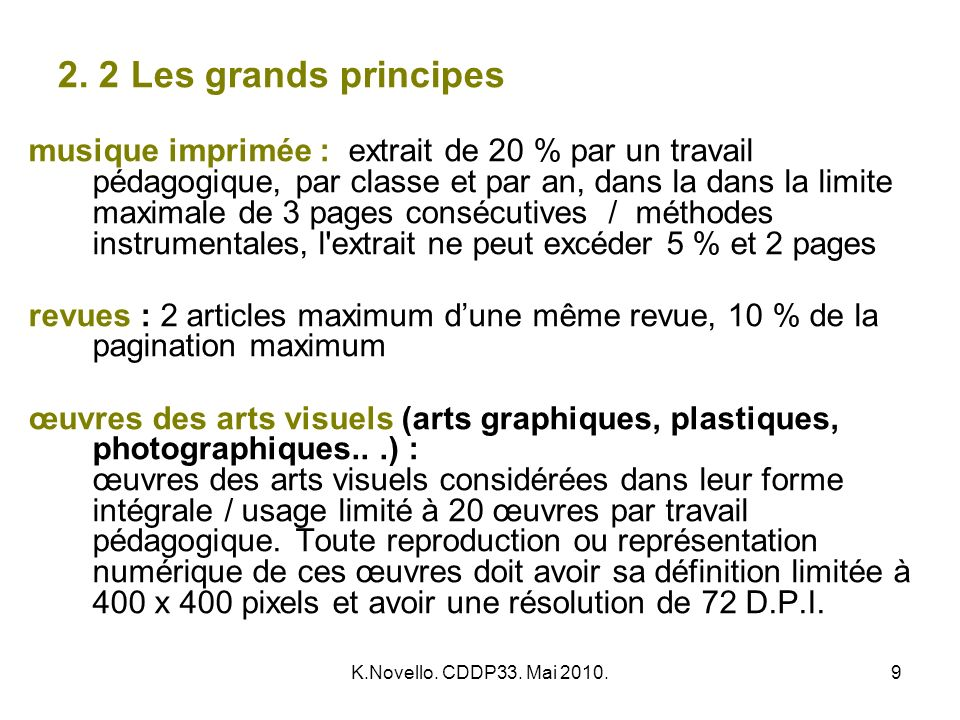 2. 2 Les grands principes