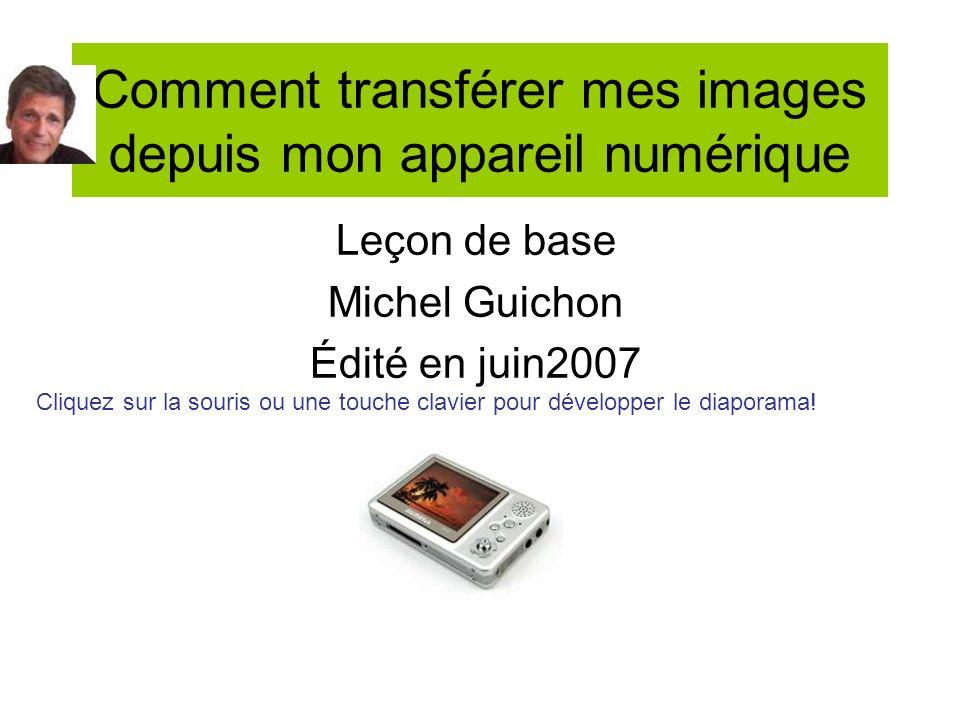 Comment transférer mes images depuis mon appareil numérique