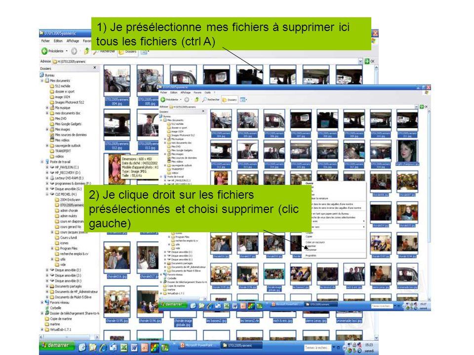 1) Je présélectionne mes fichiers à supprimer ici tous les fichiers (ctrl A)