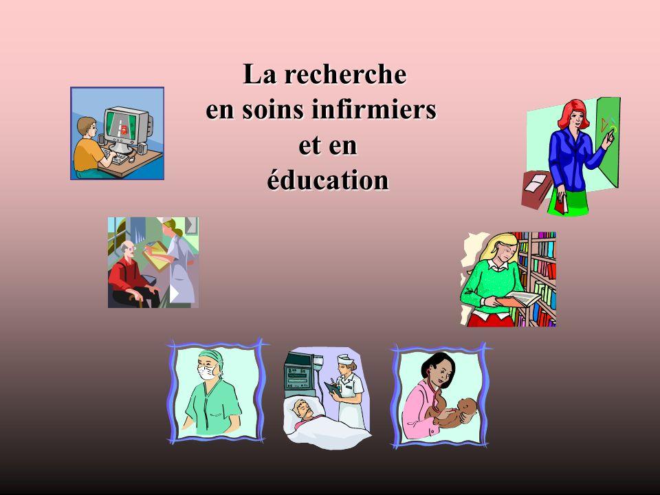 La recherche en soins infirmiers et en éducation