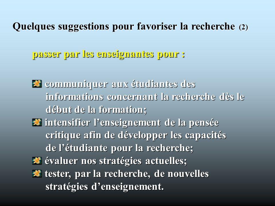 Quelques suggestions pour favoriser la recherche (2)