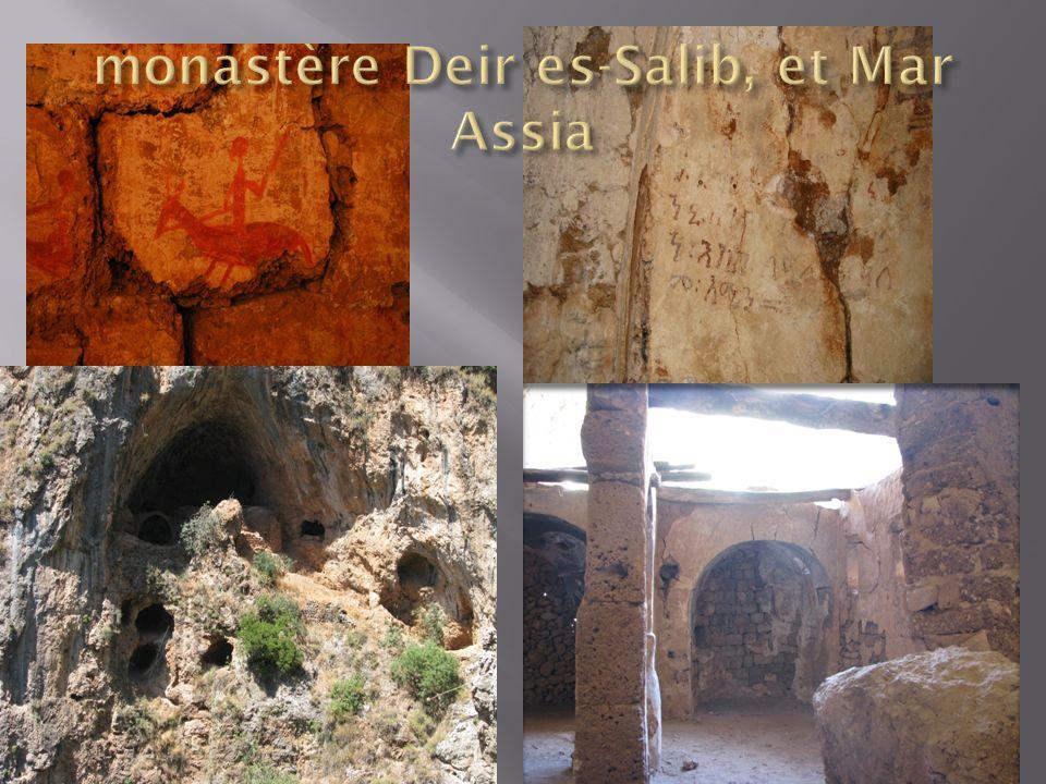 monastère Deir es-Salib, et Mar Assia