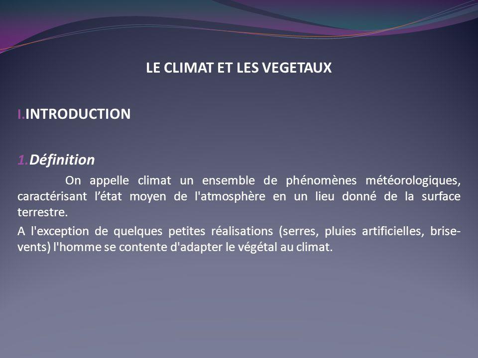 LE CLIMAT ET LES VEGETAUX