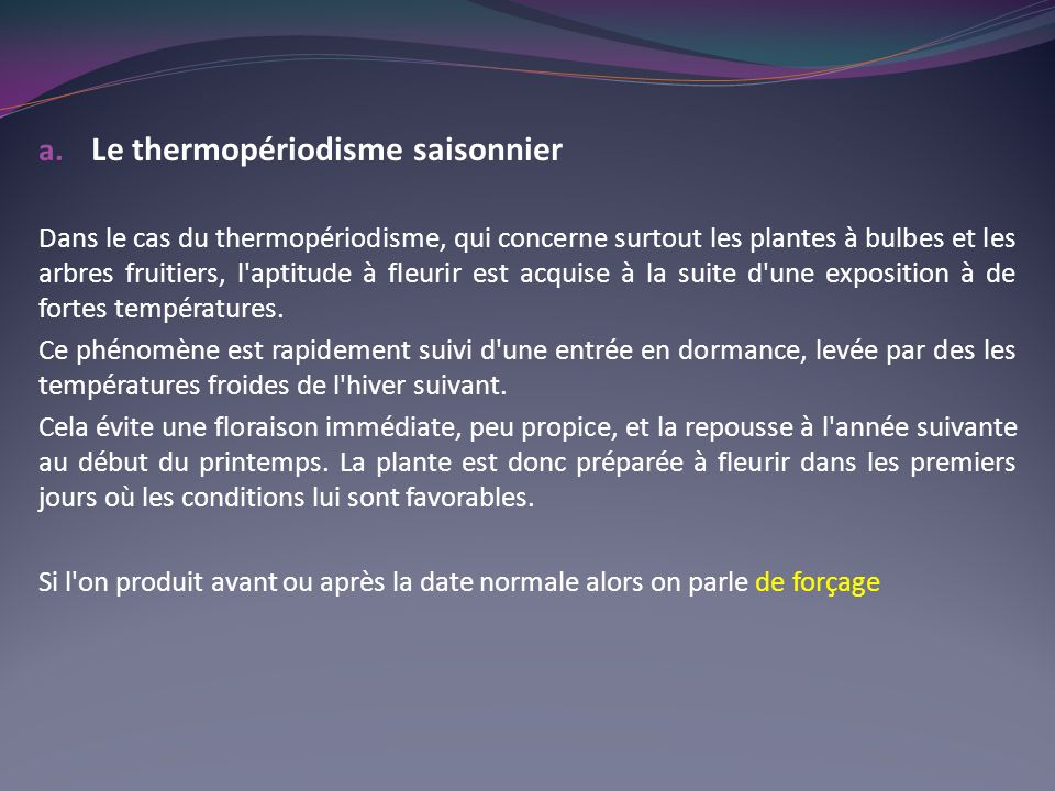 Le thermopériodisme saisonnier