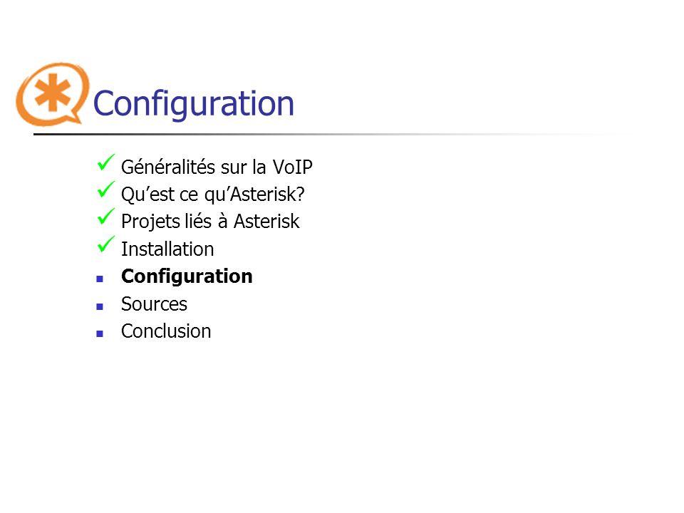Configuration Généralités sur la VoIP Qu'est ce qu'Asterisk