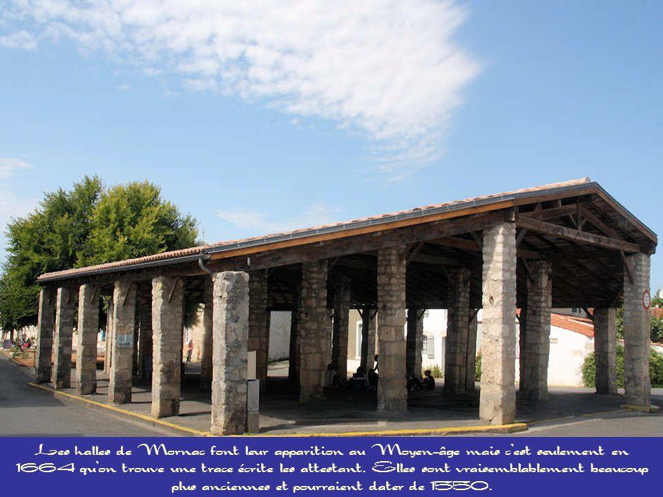 Les halles de Mornac font leur apparition au Moyen-âge mais c'est seulement en 1664 qu'on trouve une trace écrite les attestant.