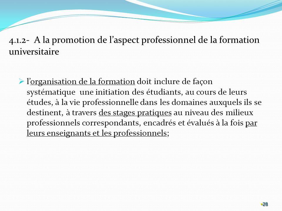 4.1.2- A la promotion de l'aspect professionnel de la formation universitaire