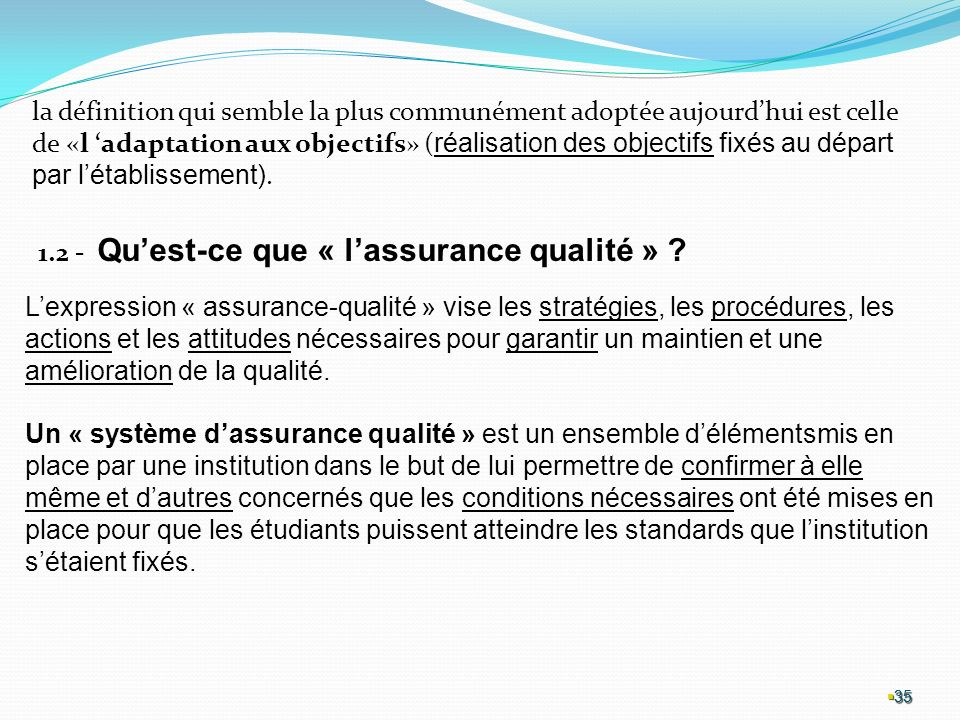 1.2 - Qu'est-ce que « l'assurance qualité »