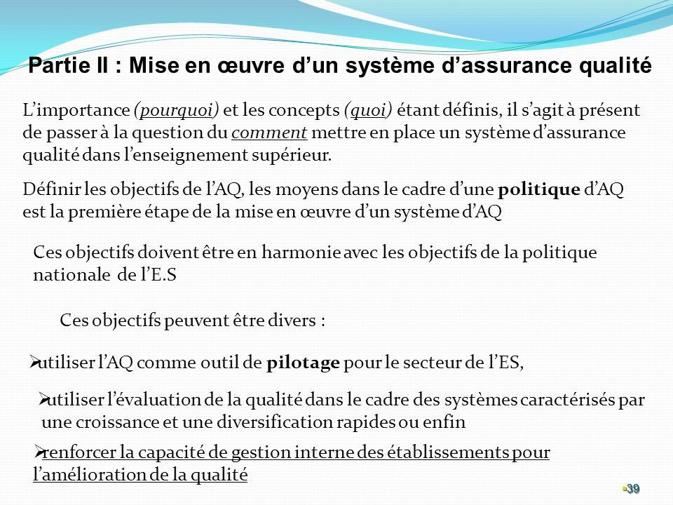 Partie II : Mise en œuvre d'un système d'assurance qualité