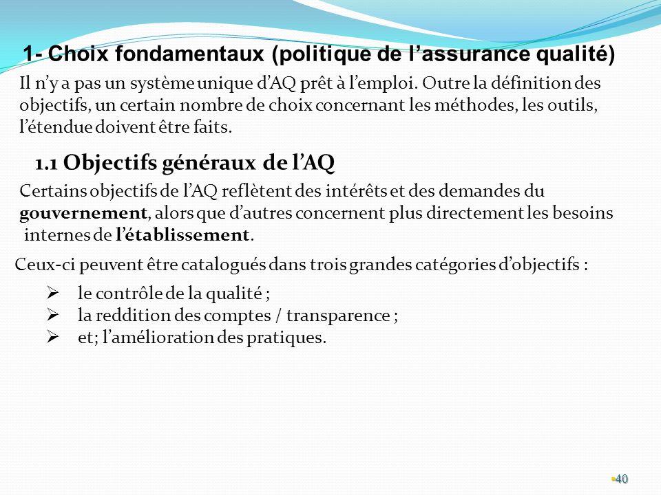 1- Choix fondamentaux (politique de l'assurance qualité)