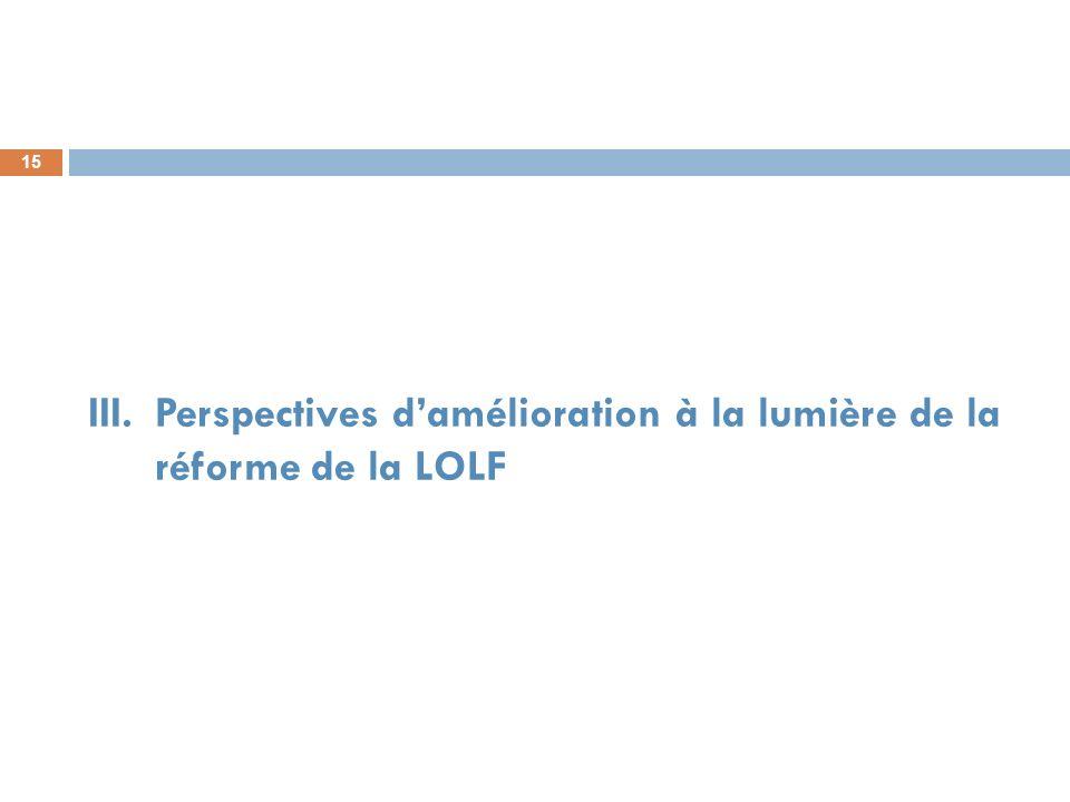 Perspectives d'amélioration à la lumière de la réforme de la LOLF