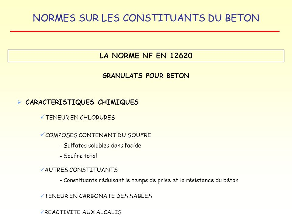 LA NORME NF EN 12620 GRANULATS POUR BETON CARACTERISTIQUES CHIMIQUES