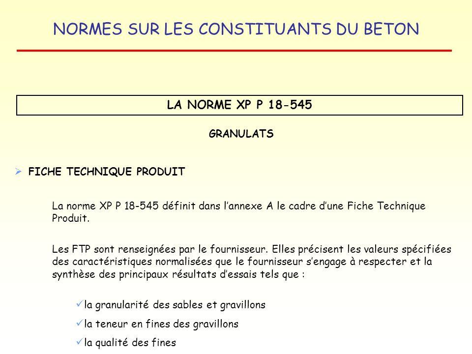 LA NORME XP P 18-545 GRANULATS FICHE TECHNIQUE PRODUIT