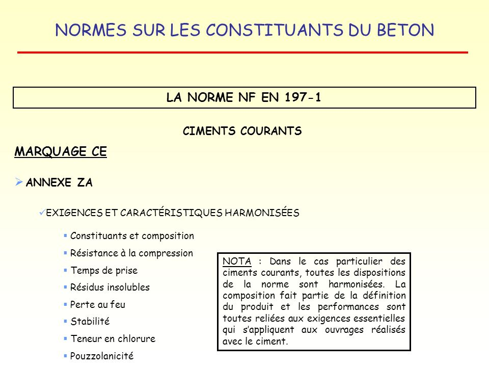 LA NORME NF EN 197-1 MARQUAGE CE ANNEXE ZA CIMENTS COURANTS