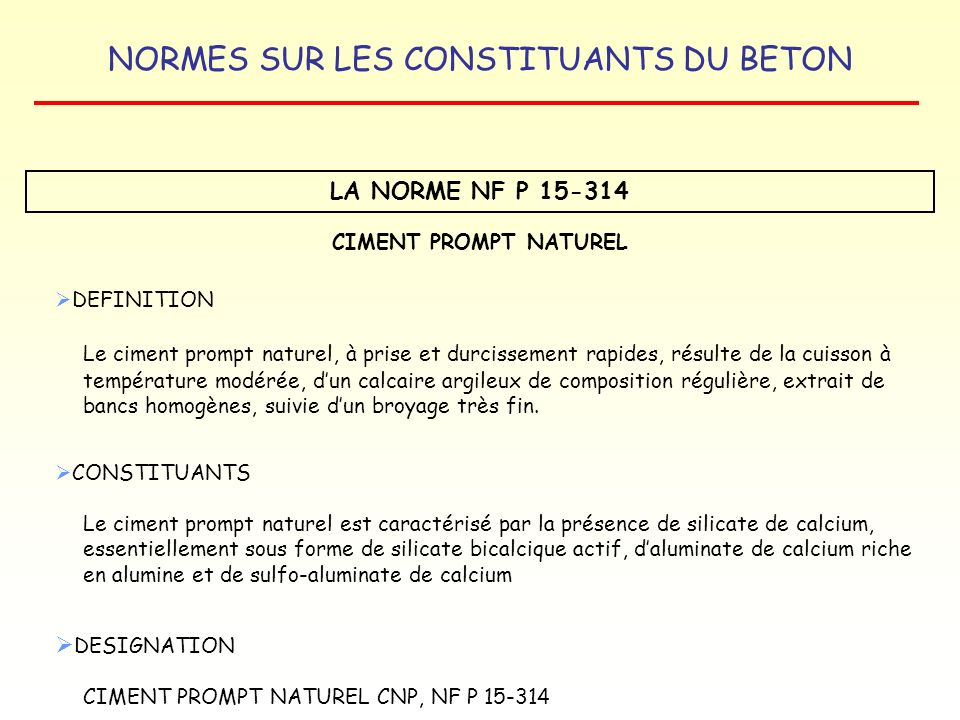 LA NORME NF P 15-314 CIMENT PROMPT NATUREL. DEFINITION.