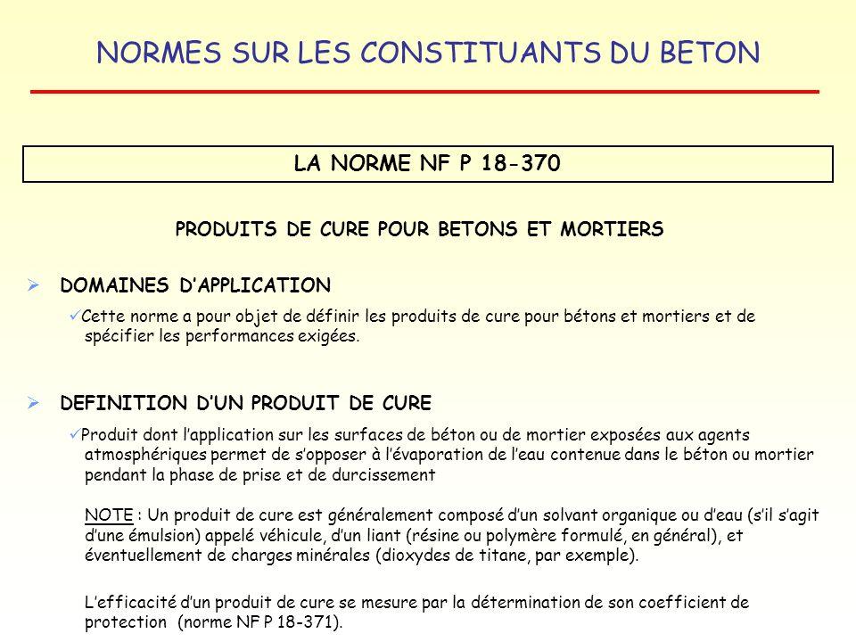 PRODUITS DE CURE POUR BETONS ET MORTIERS