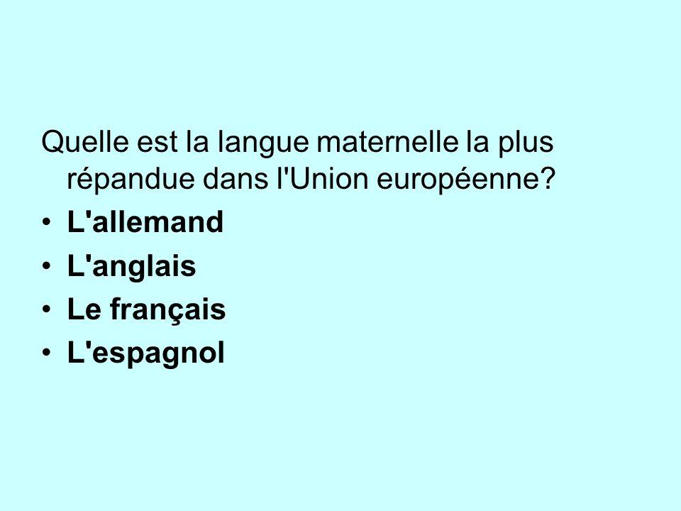 Quelle est la langue maternelle la plus répandue dans l Union européenne