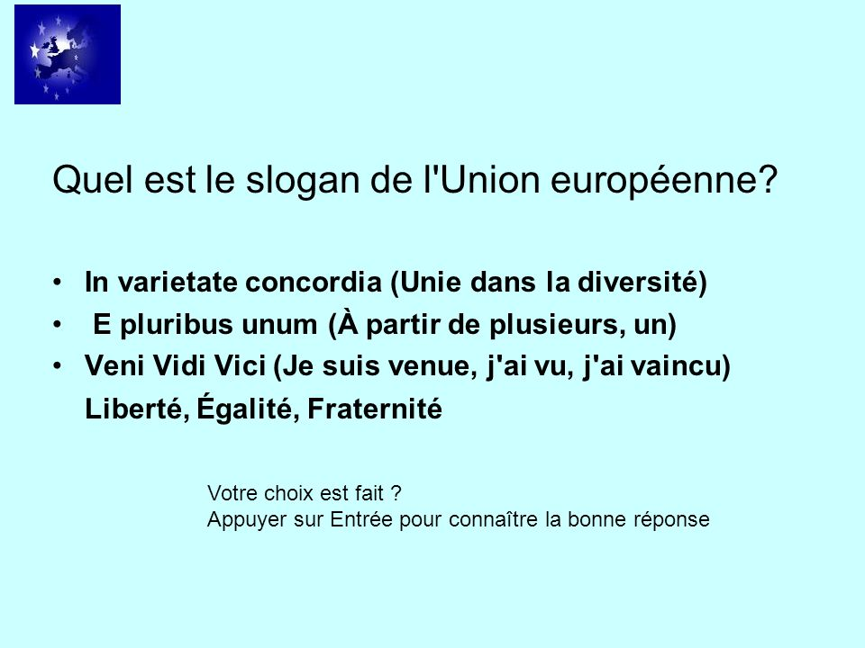 Quel est le slogan de l Union européenne