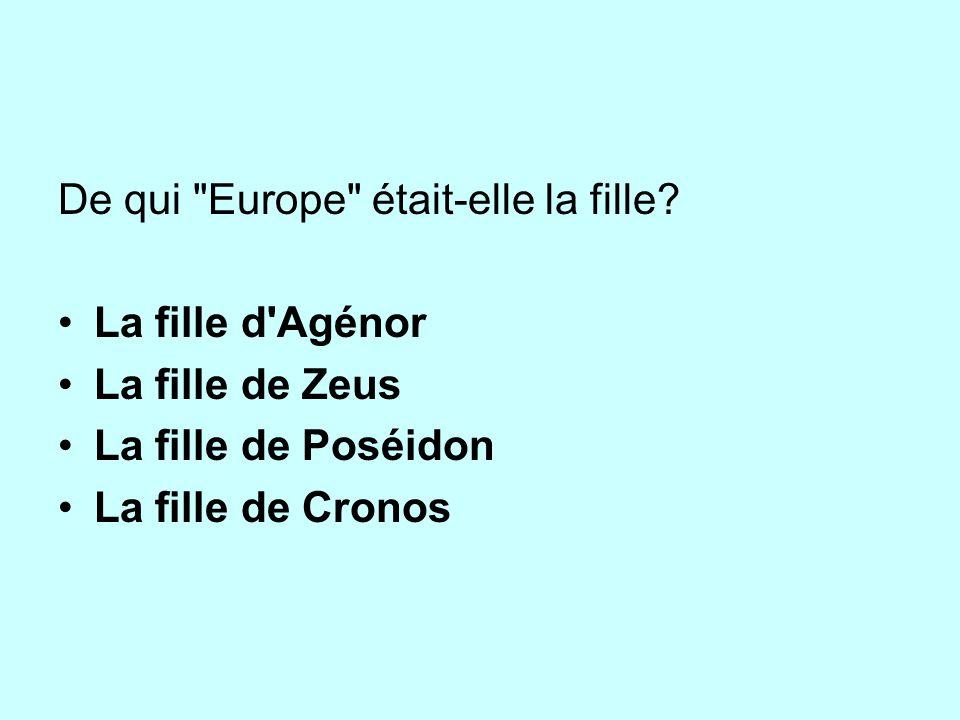 De qui Europe était-elle la fille