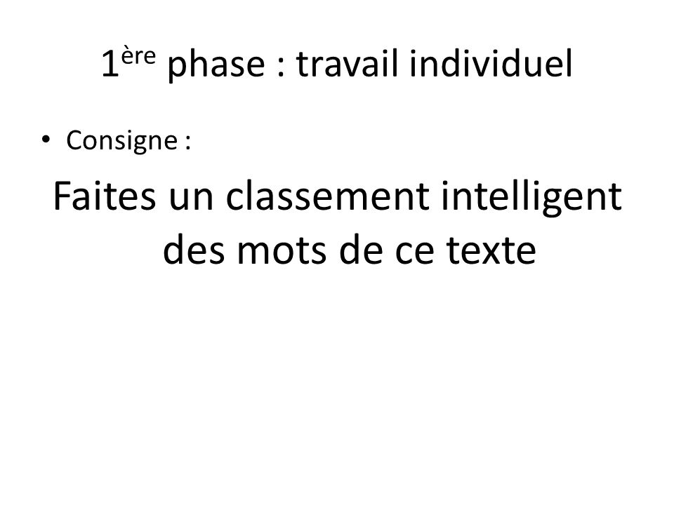 1ère phase : travail individuel