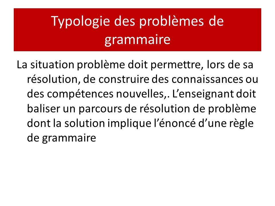 Typologie des problèmes de grammaire