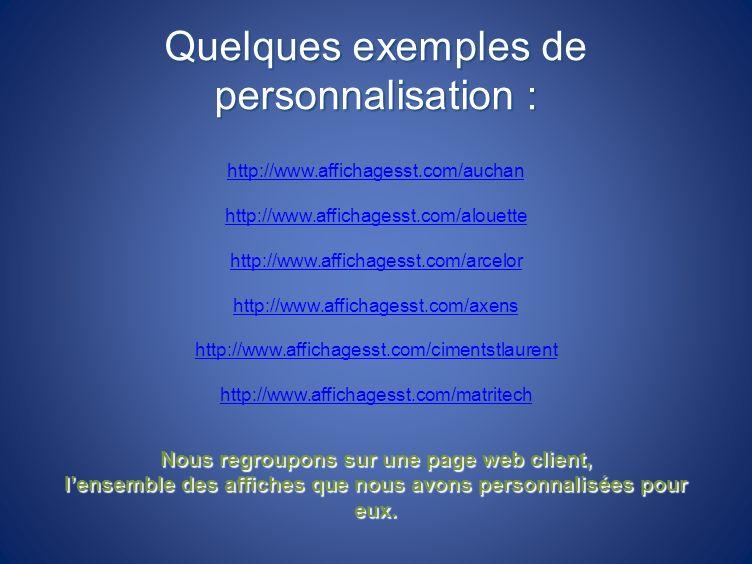 Quelques exemples de personnalisation :