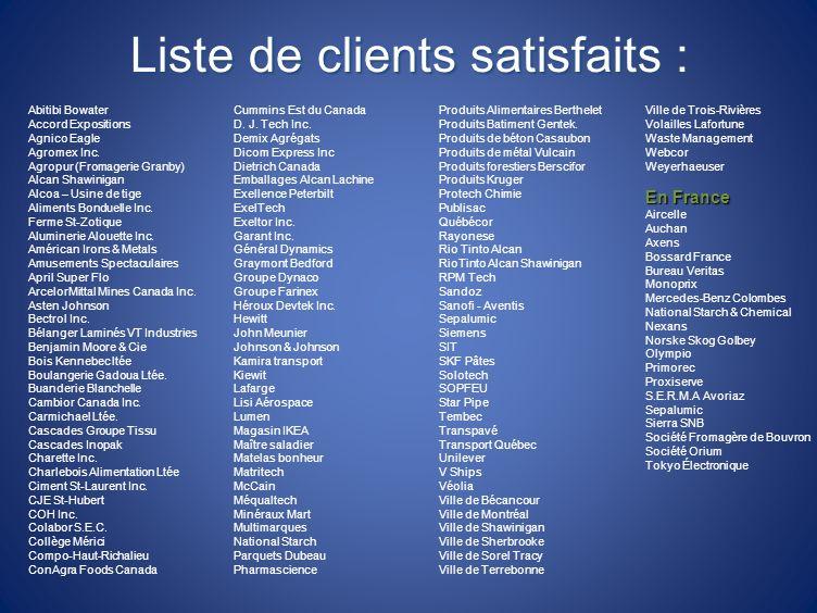 Liste de clients satisfaits :