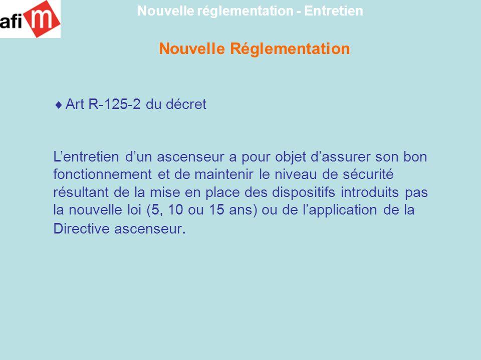 Nouvelle réglementation - Entretien Nouvelle Réglementation
