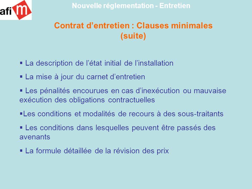 Contrat d'entretien : Clauses minimales (suite)