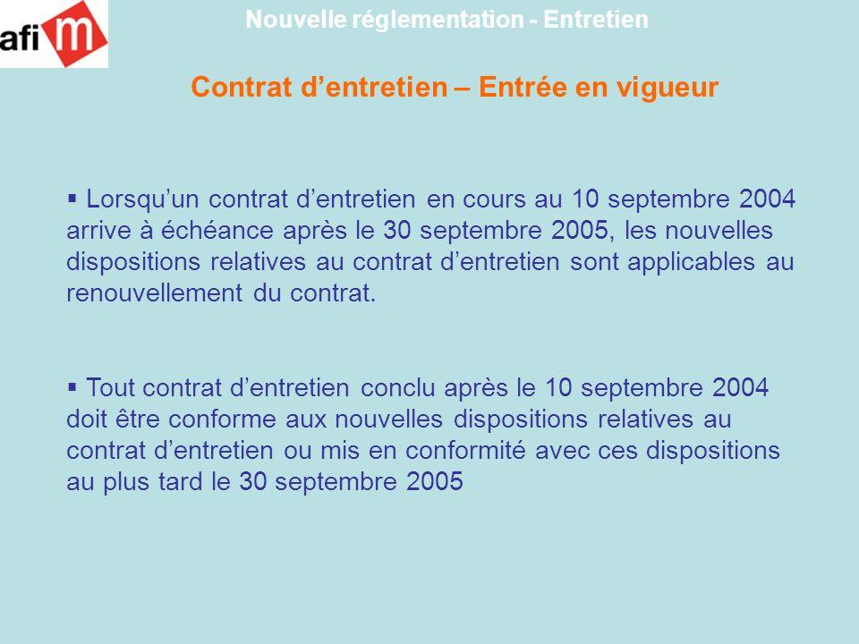 Contrat d'entretien – Entrée en vigueur