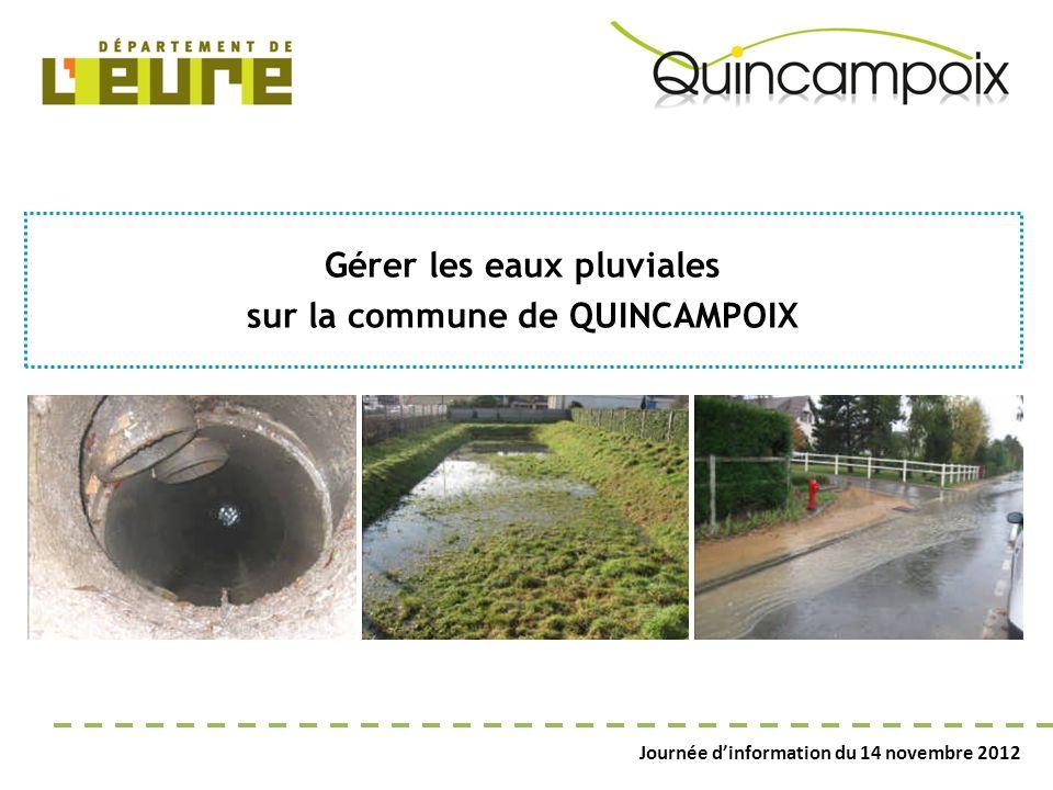 Gérer les eaux pluviales sur la commune de QUINCAMPOIX