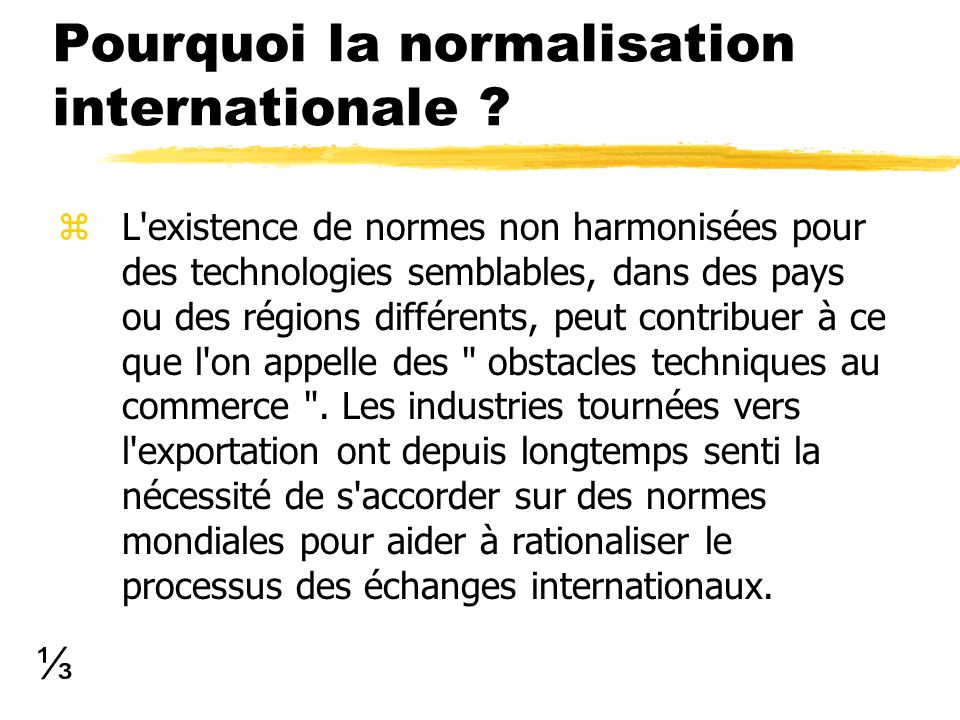 Pourquoi la normalisation internationale