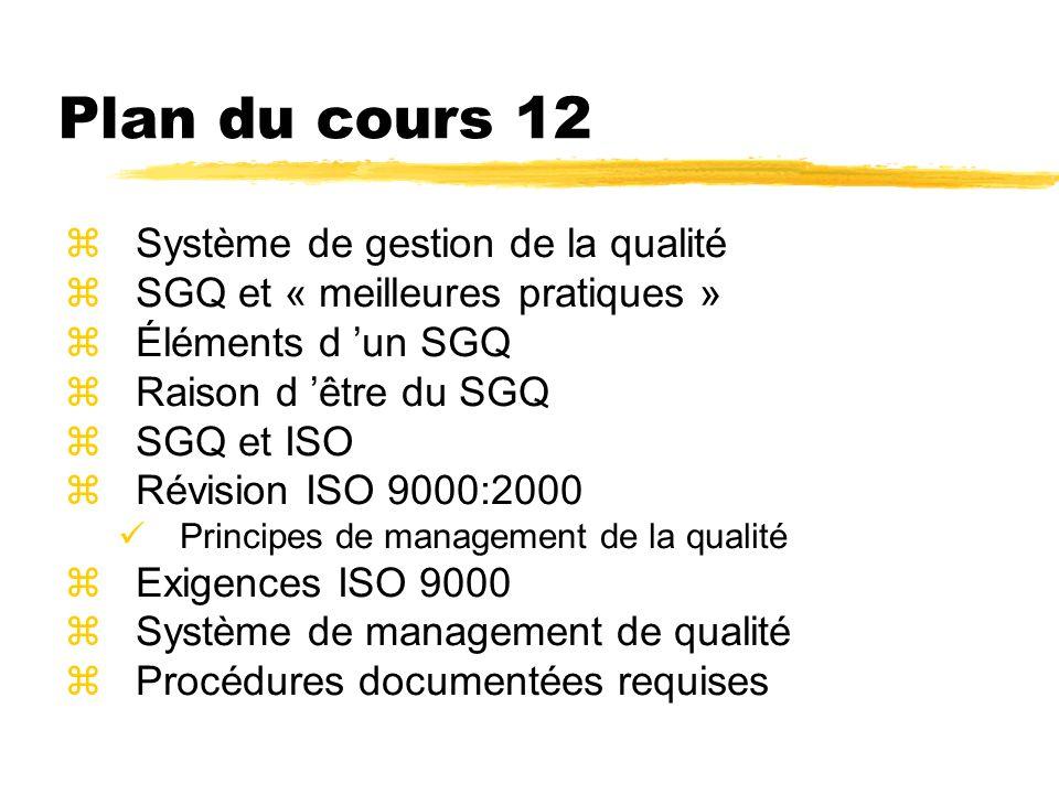 Plan du cours 12 Système de gestion de la qualité