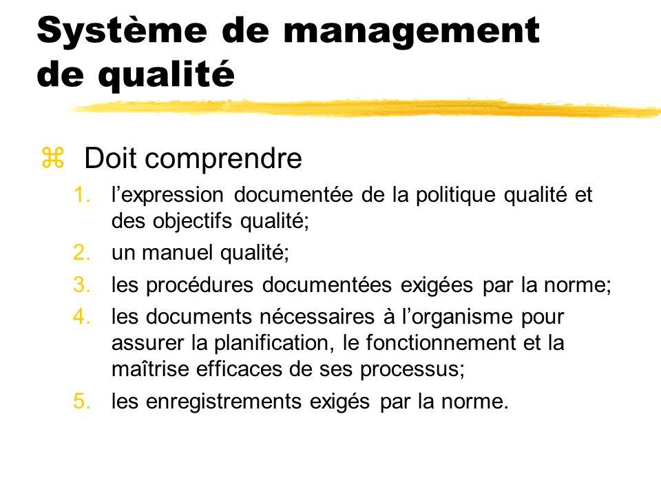 Système de management de qualité